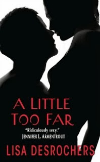 Lisa DesRochers – A Little Too Far
