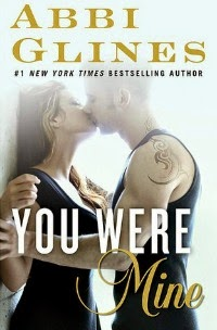 Abbi Glines – You Were Mine