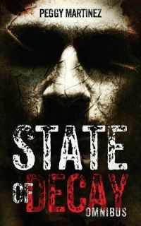 Peggy Martinez – State of Decay