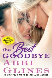 Abbi Glines – The Best Goodbye