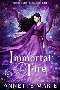 Annette Marie – Immortal Fire