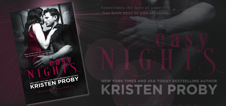 Kristen Proby – Easy Nights