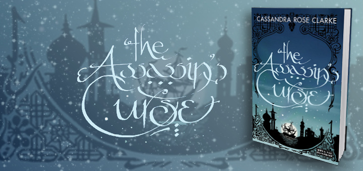 Cassandra Rose Clarke – The Assassin's Curse