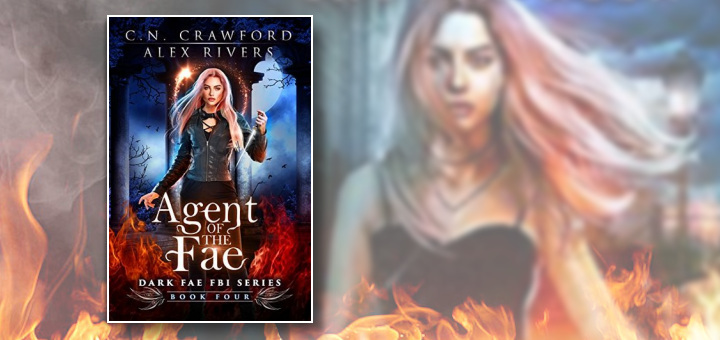 C.N. Crawford, Alex Rivers – Agent of the Fae