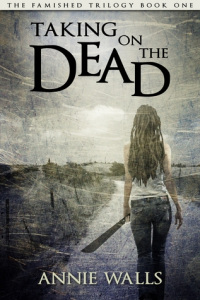 Annie Walls – Taking on the Dead