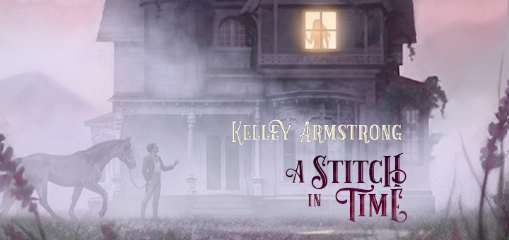 Kelley Armstrong – A Stitch in Time