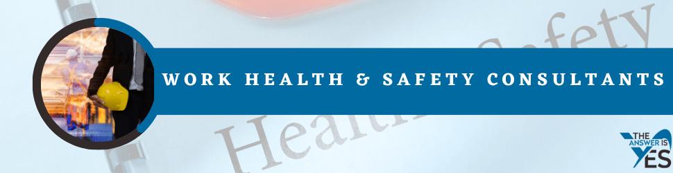 Work Health & Safety Consultants