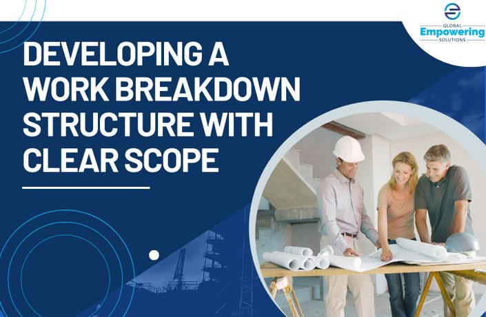 Developing a Work Breakdown Structure with Clear Scope