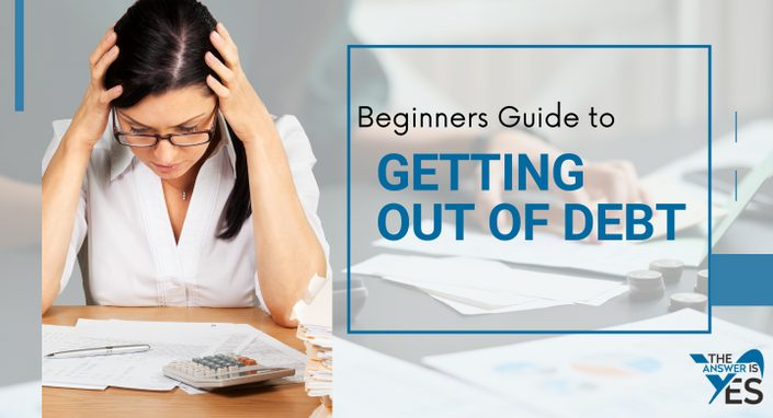 Beginners Guide to Getting Out of Debt
