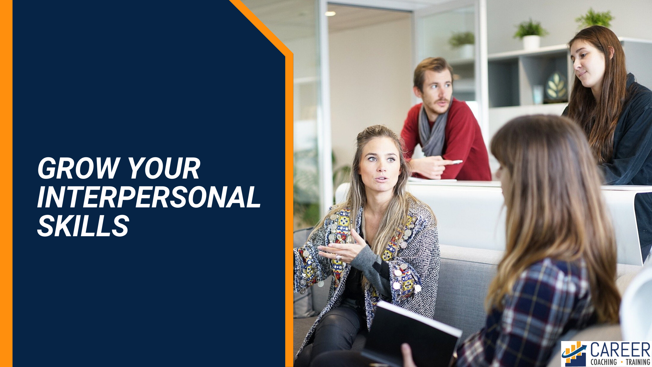 Grow Your Interpersonal Skills