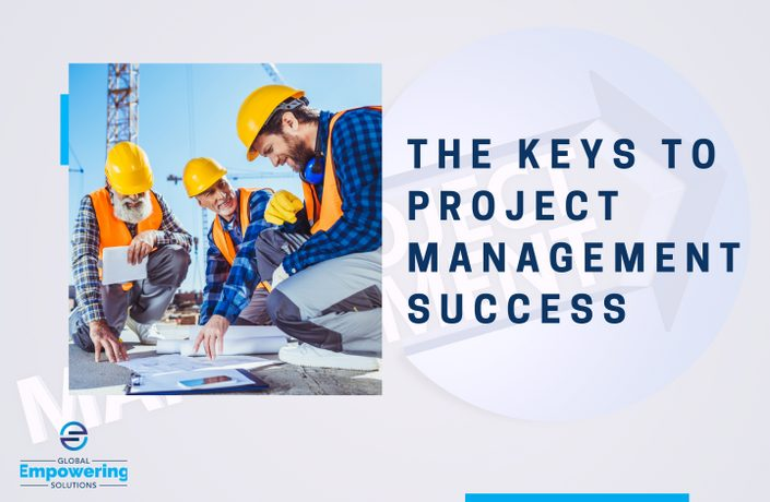 The Keys to Project Management Success!