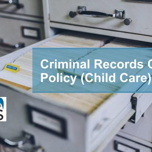 POL0108-Criminal Records Check Policy (Child Care)