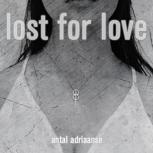 Lost For Love