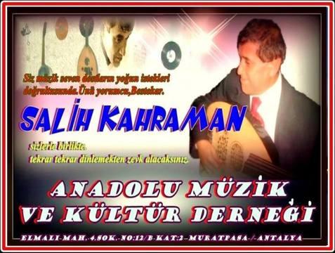 Salih Kahraman Anadolu Müzik ve Kültür Derneği'nde...