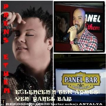 Prens Ethem Yeni Panel Bar'da...