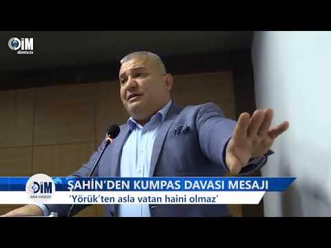 ŞAHİN'DEN  KUMPAS DAVASI MESAJI - ALANYA HABERLERİ