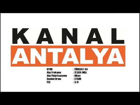 KANAL ANTALYA TEST YAYIN FREKANS: TURKSAT 4A 12034 V 27500