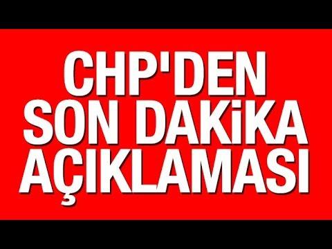 CHP'den son dakika İstanbul açıklaması