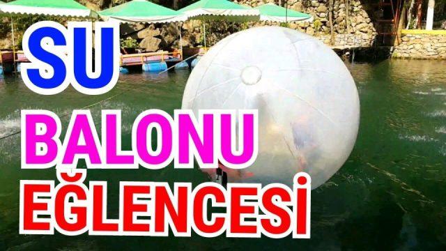 Tatilcilerin Su Balonu Eğlencesi Alanya Dim Çayı Best HolidayThings to do in Alanya