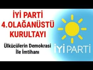İyi Parti 4. Olağanüstü Kurultayı ve Ülkücülerin Demokrasi ile İmtihanı - Ali Aksoy