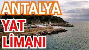 Antalya Yat Limanı İskele Kaleiçi Manzarası