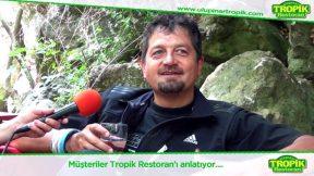 Tropik Restaurant Ulupınar Kemer Antalya Restaurant Kahvaltı Gezilecek Yerleri