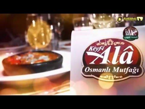 Alanya Restaurant Fasıl Eğlence Magazin Keyf i Ala Osmanlı Mutfağı