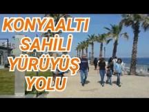 Huzurun başkenti Antalya - Konyaaltı Plajı Yürüyüş Yolu ve Deniz Manzarası - Gezi Tatil Tur