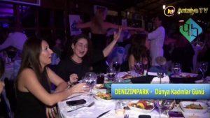 DenizimPark 2014   8 Mart Dünya Kadınlar Günü Kutlamaları   Rüya Organizasyon   Antalya