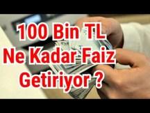 100 bin lira ne kadar faiz getiriyor ? Bu faiz oranları ile Türkiye ekonomisi çalışabilir mi ?