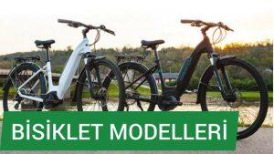 Bisiklet Modelleri - Vitesli Düz Bisikletler Çocuk Bisiklet Çeşitleri Bayan Gezi Bisikletleri