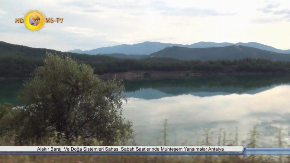 Alakır barajı nerededir ? Alakır vadisi ve Alakır Çayı Gezilecek Yerleri