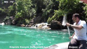 Köprülü Kanyon Suyu Nederen Çıkıyor ?