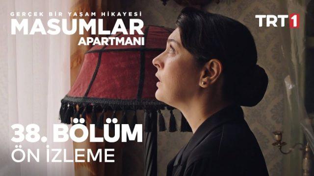 Masumlar Apartmanı Yeni Sezon 38. Bölüm Fragmanı İzle