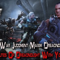 Gears Of War:Judgment Maxim Dreadnought DLC Is Out , ADG Gives You A 12 Minute Preview