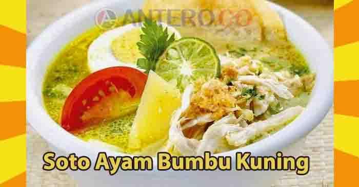 Resep Soto Ayam Bumbu Kuning