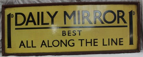 "A G.W.R commercial advertising enamel sign ""1D, Daily Mirror, Best all along the line"". Sold for £300 at Anthemion Auctions"