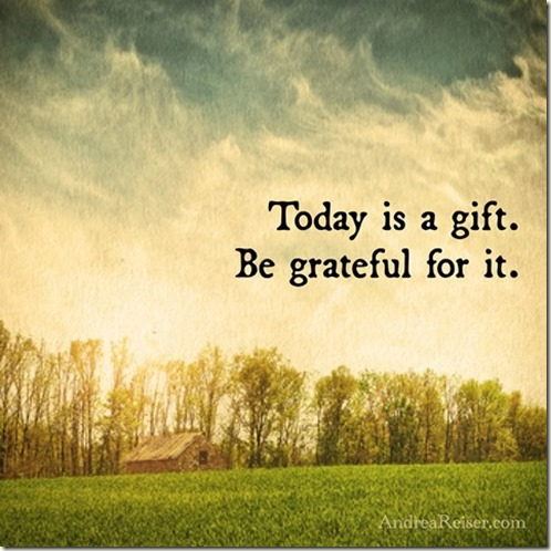 today-is-a-gift-be-grateful-for-it