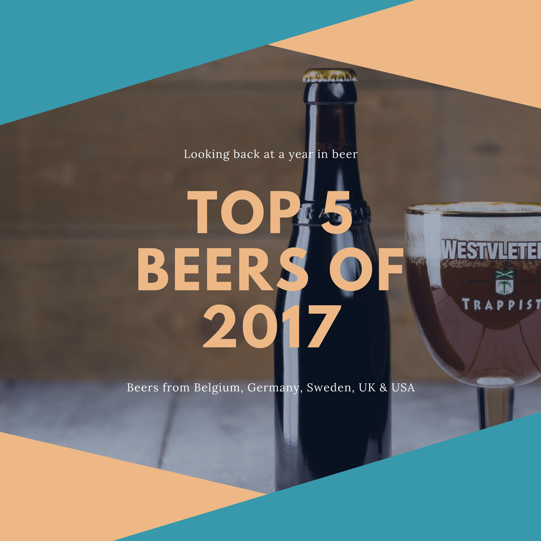 My Top 5 Beers of 2017