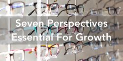 Seven Perspectives Essential For Growth