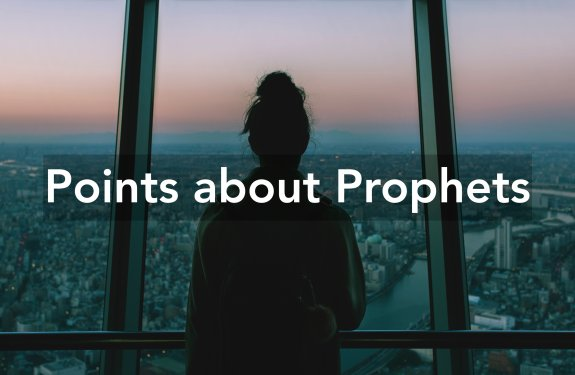 what are prophets