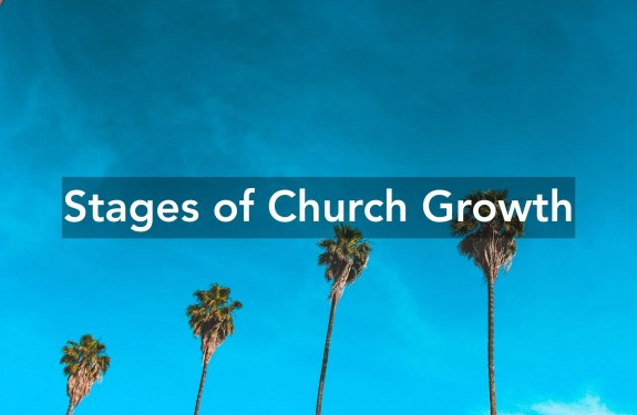 Stages of Church