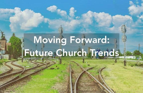 future church trends