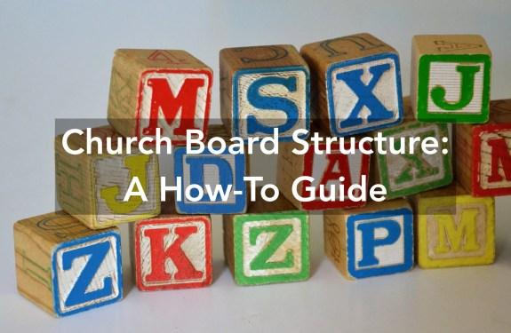 Church board structure