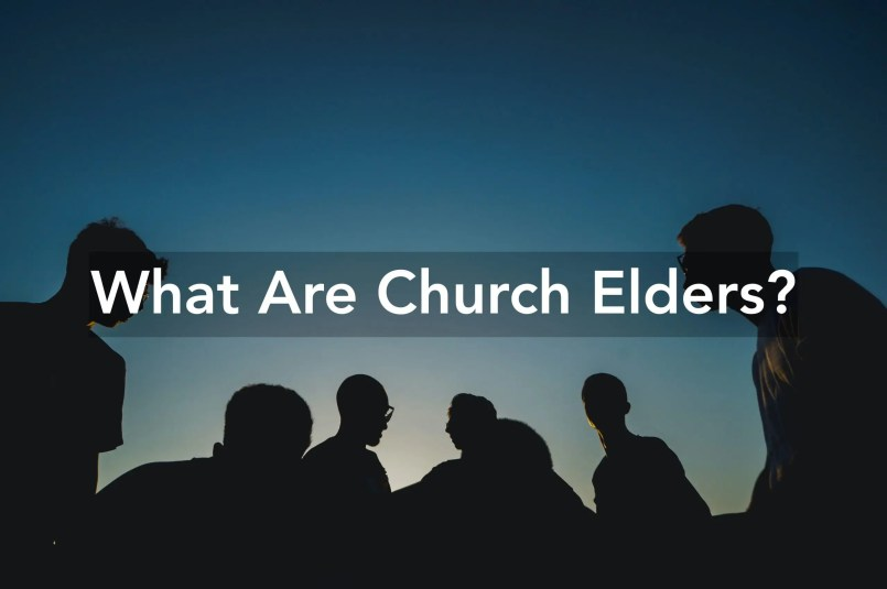 what are church elders