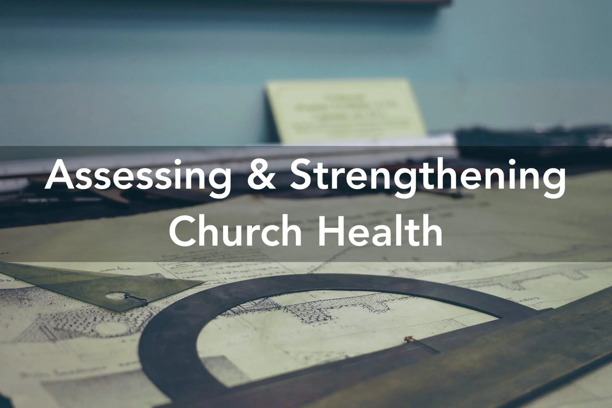 strengthening church health