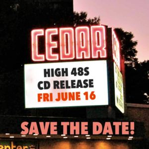 High 48s CD Release June 16 at The Cedar
