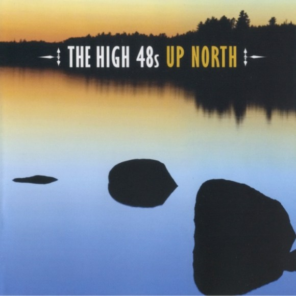 The High 48s - Up North Album Cover