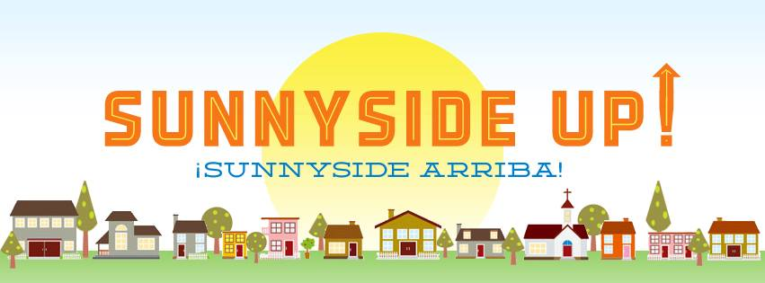 Sunnyside UP!/¡Sunnyside Arriba!