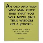 wise_advice_funny_poster_sign-ra237561974f142adbd51b447940f1bce_fxx0n_210